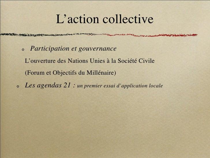 L'action collective    Participation et gouvernance L'ouverture des Nations Unies à la Société Civile (Forum et Objectifs ...