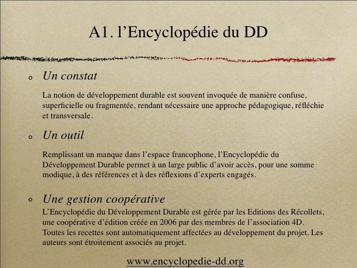 A1. l'Encyclopédie du DD  Un constat La notion de développement durable est souvent invoquée de manière confuse, superficie...