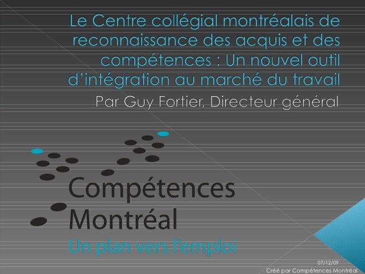 07/06/09 Créé par Compétences Montréal