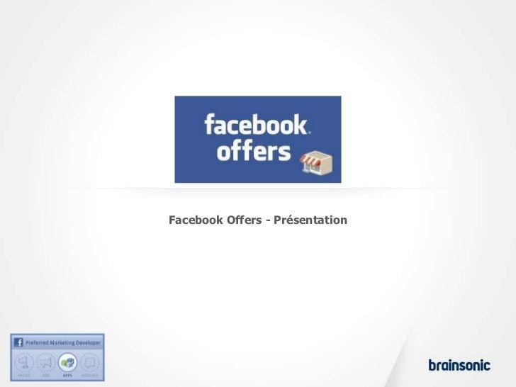 Facebook Offers - Présentation