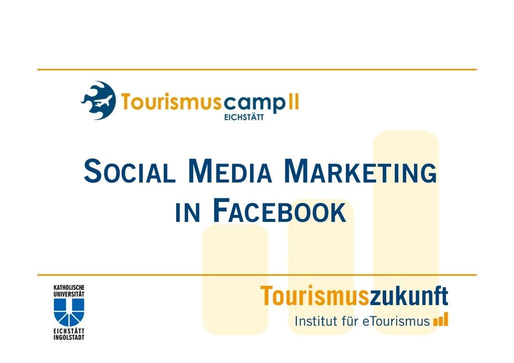 Tourismuscamp II in Eichstätt >> SMM in Facebook