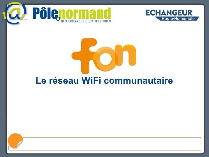 FON Le réseau WiFi communautaire