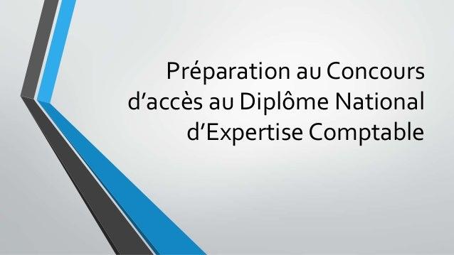 Préparation au Concours d'accès au Diplôme National d'Expertise Comptable