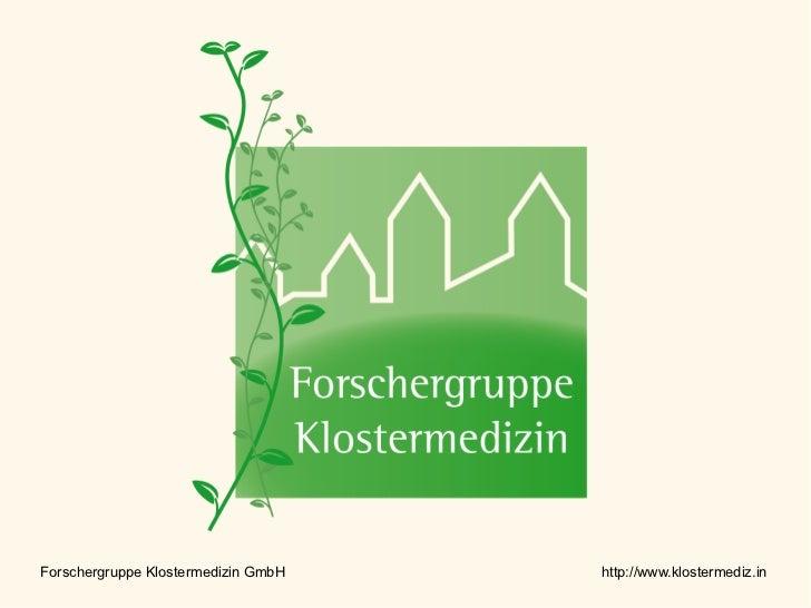 Forschergruppe Klostermedizin GmbH   http://www.klostermediz.in