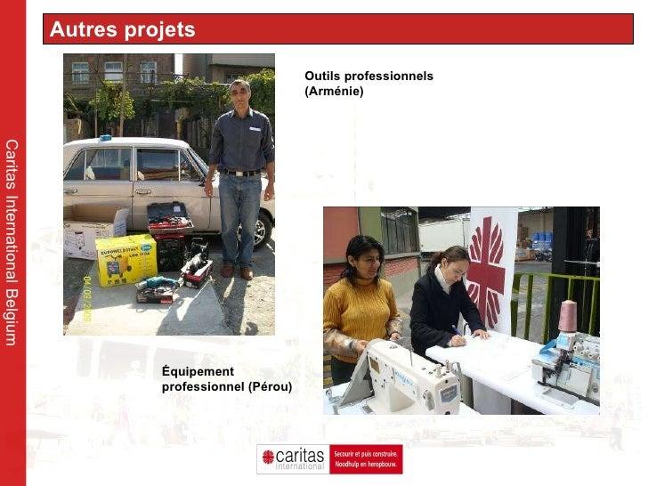 Caritas International Belgium Autres projets Outils professionnels (Arménie) Équipement professionnel (Pérou)