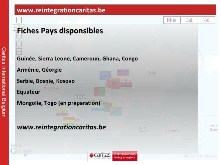 www.reintegrationcaritas.be Caritas International Belgium Fiches Pays disponsibles  Guinée, Sierra Leone, Cameroun, Ghana,...
