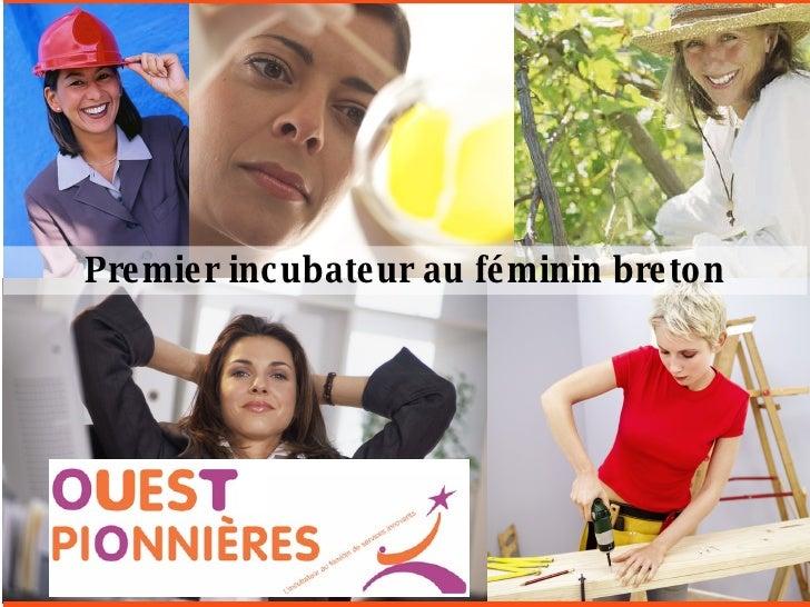 Premier incubateur au féminin breton