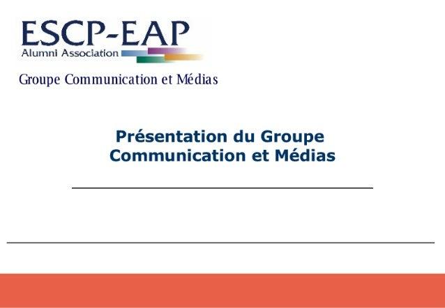 Présentation Groupe Médias 11/2006