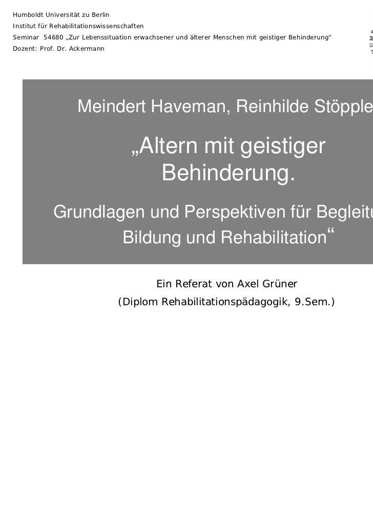 """Humboldt Universität zu BerlinInstitut für RehabilitationswissenschaftenSeminar 54680 """"Zur Lebenssituation erwachsener und..."""