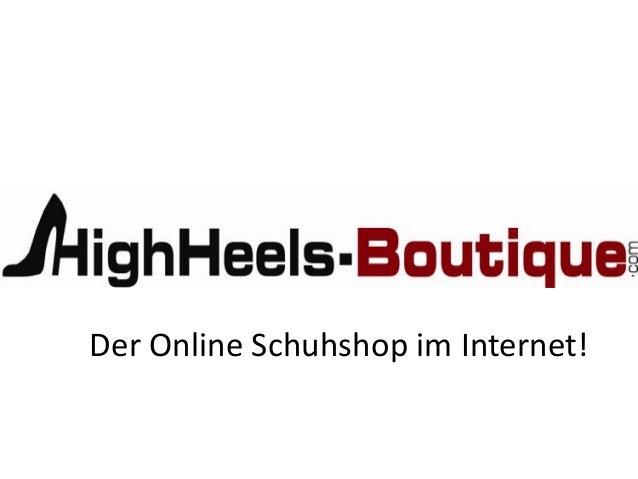 Der Online Schuhshop im Internet!