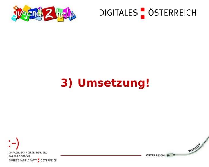 3) Umsetzung!