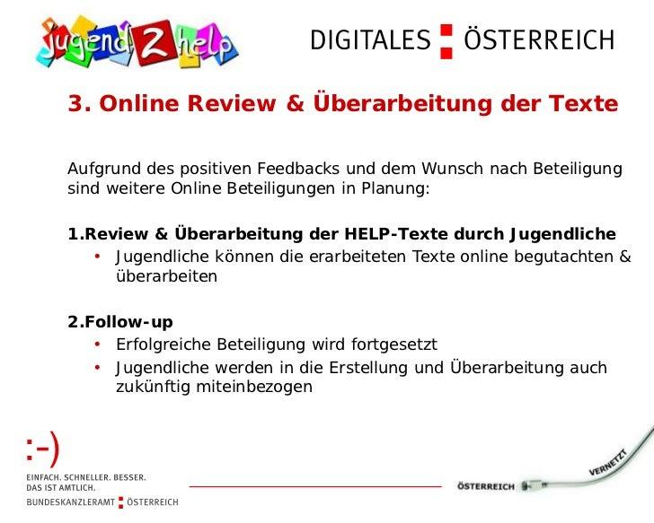 3. Online Review & Überarbeitung der TexteAufgrund des positiven Feedbacks und dem Wunsch nach Beteiligungsind weitere Onl...
