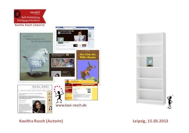 Kavitha Rasch (Autorin)                          www.kavi-rasch.de   Kavitha Rasch (Autorin)                    Leipzig, 1...