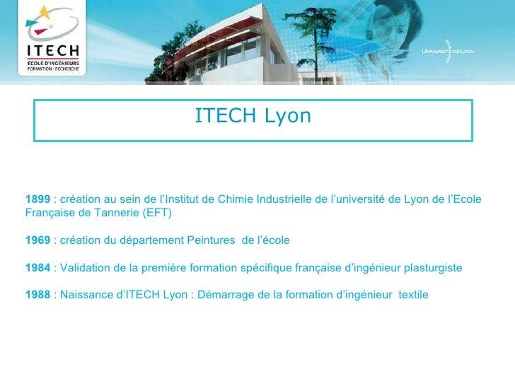 ITECH Lyon 1899 : création au sein de l'Institut de Chimie Industrielle de l'université de Lyon de l'Ecole Française de T...