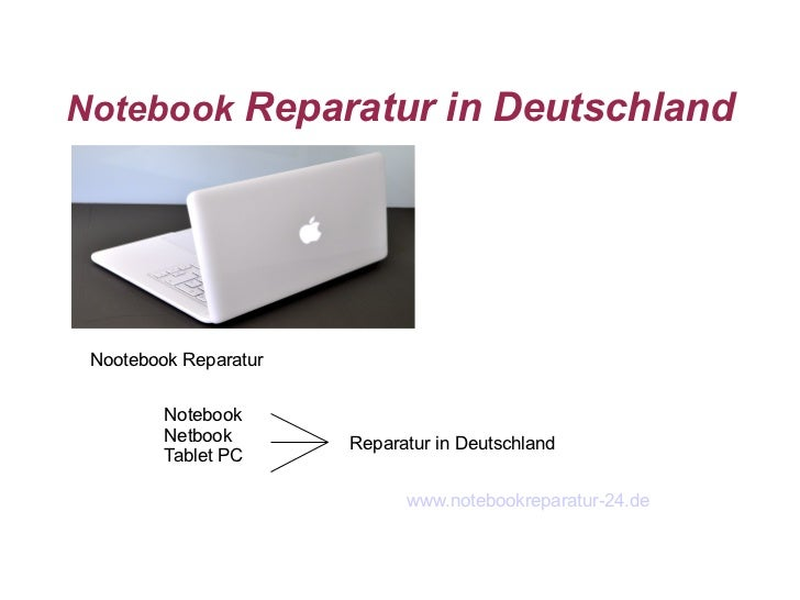 Notebook Reparatur in Deutschland Nootebook Reparatur         Notebook         Netbook       Reparatur in Deutschland     ...