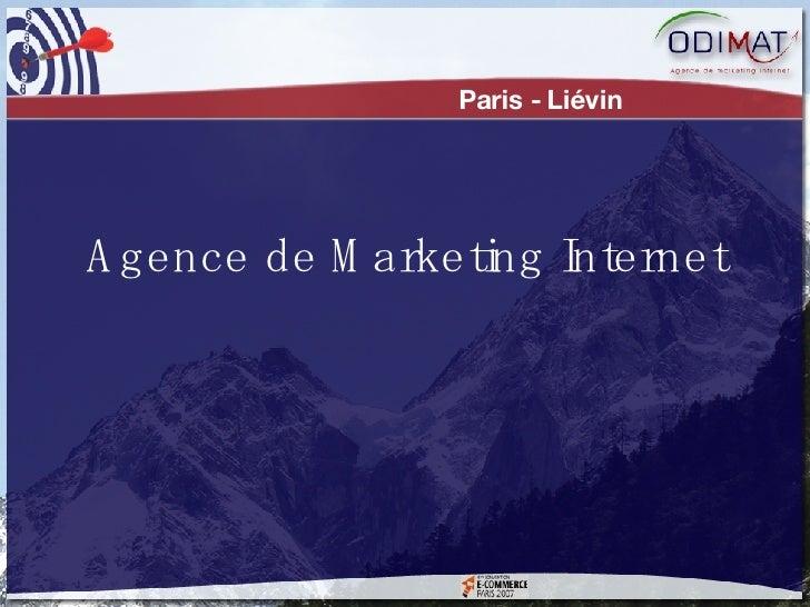 Agence de Marketing Internet Paris - Liévin