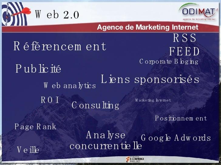 Référencement Agence de Marketing Internet Liens sponsorisés Google Adwords Corporate Bloging ROI Veille Analyse concurren...