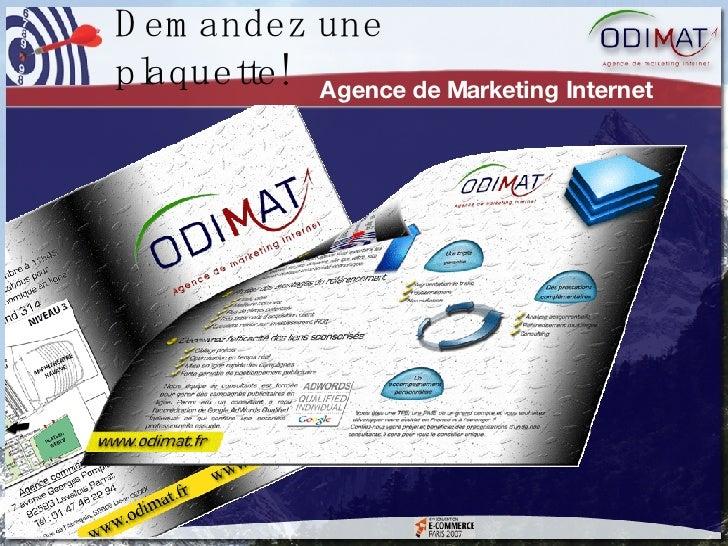 Agence de Marketing Internet Demandez une plaquette!