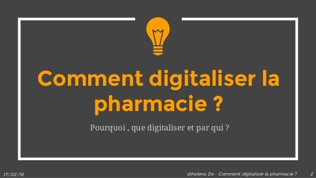 Comment digitaliser la pharmacie d'officine ? Slide 2