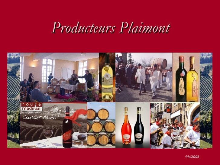 Producteurs Plaimont 11//2008