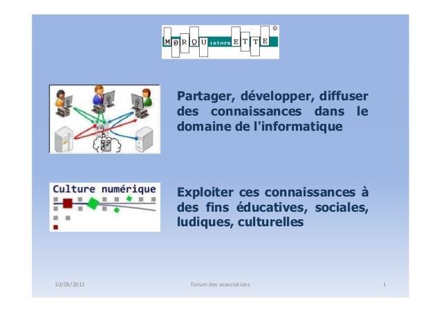 Partager, développer, diffuser             des connaissances dans le             domaine de linformatique             Expl...