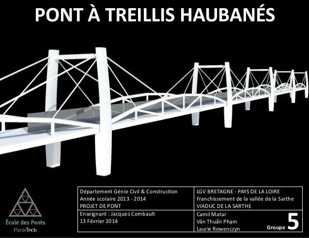 Presentation du projet de pont (ENPC 02/2014)