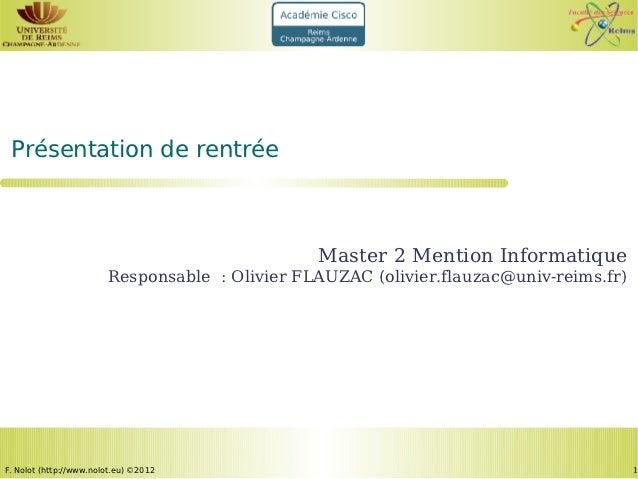 Présentation de rentrée                                                Master 2 Mention Informatique                      ...
