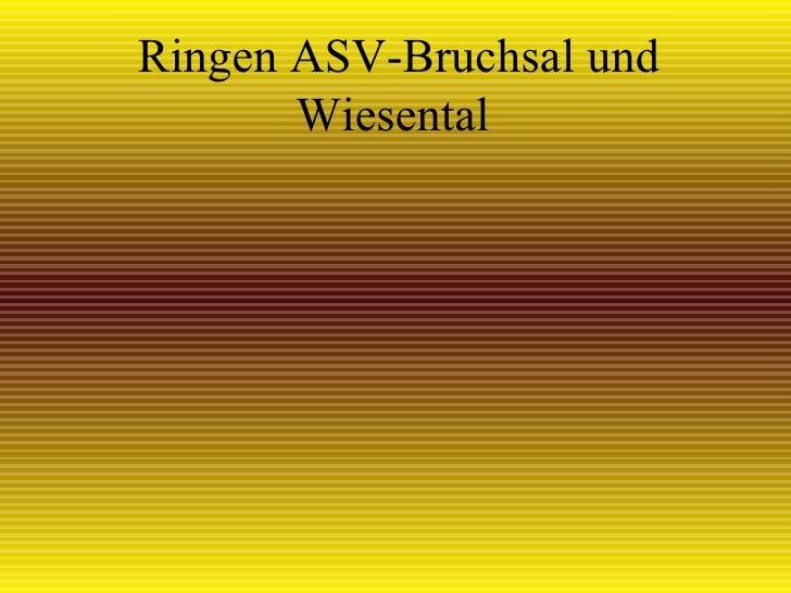 Ringen ASV-Bruchsal und Wiesental