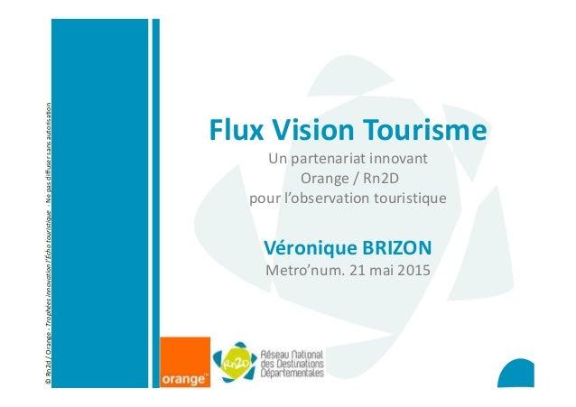 ©Rn2d/Orange-Trophéesinnovationl'Échotouristique-Nepasdiffusersansautorisation Flux Vision Tourisme Un partenariat innovan...