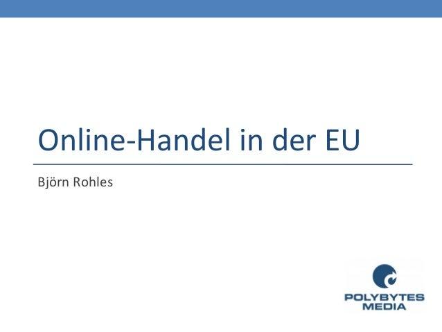 Online-Handel in der EUBjörn Rohles