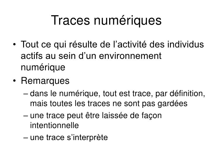 Traces ...