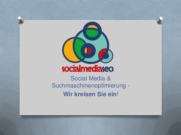 Social Media &Suchmaschinenoptimierung -   Wir kreisen Sie ein!