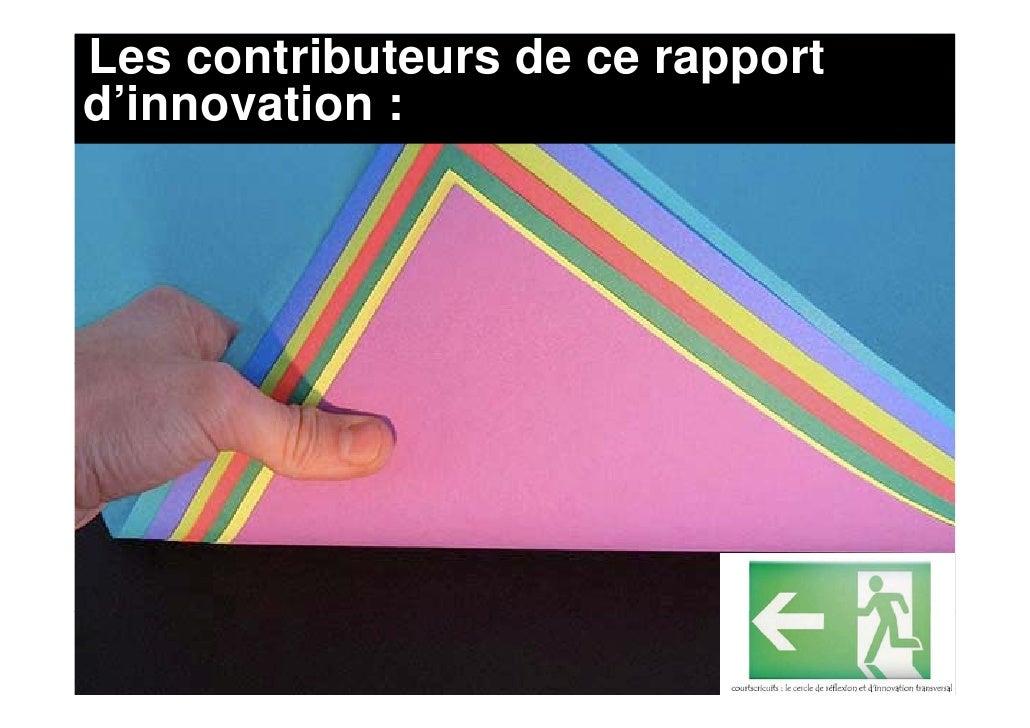 Les contributeurs de ce rapport d innovation d'innovation :                                       Photos: JVallée