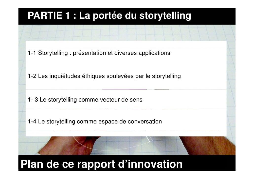PARTIE 1 : La portée du storytelling    1-1 Storytelling : présentation et diverses applications    1-2 Les inquiétudes ét...