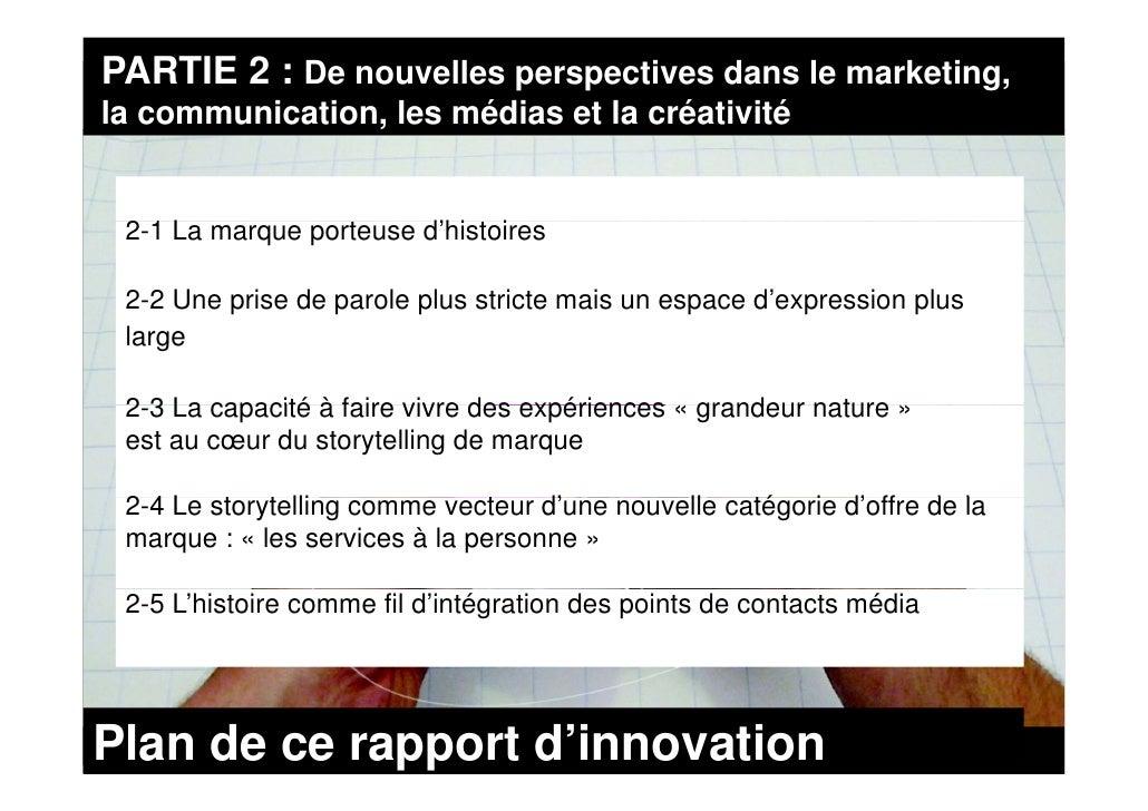 PARTIE 2 : De nouvelles perspectives dans le marketing, la communication, les médias et la créativité                 ,   ...