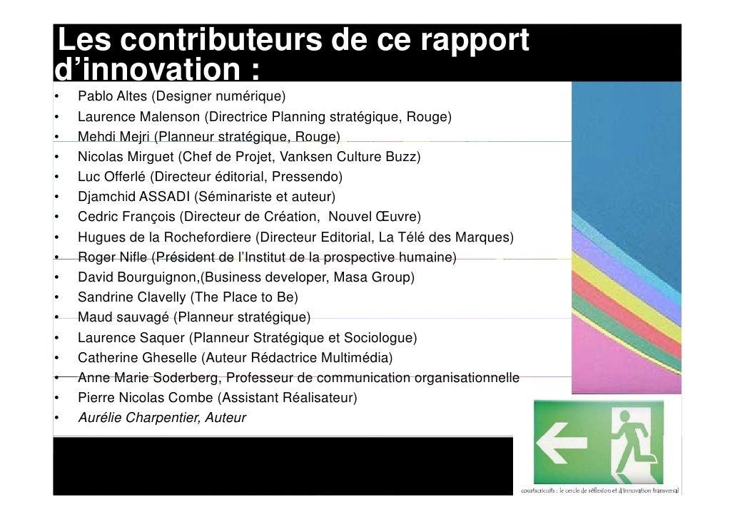 Les contributeurs de ce rapport d'innovation : •   Pablo Altes (Designer numérique) •   Laurence Malenson (Directrice Plan...