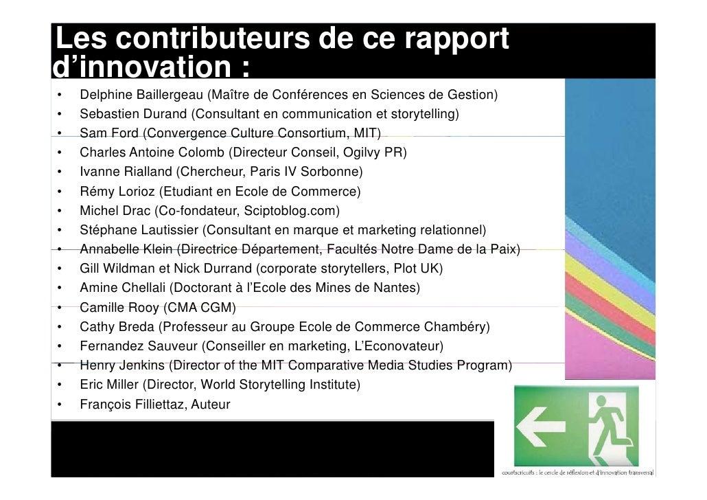 Les contributeurs de ce rapport d'innovation : •   Delphine Baillergeau (Maître de Conférences en Sciences de Gestion) •  ...