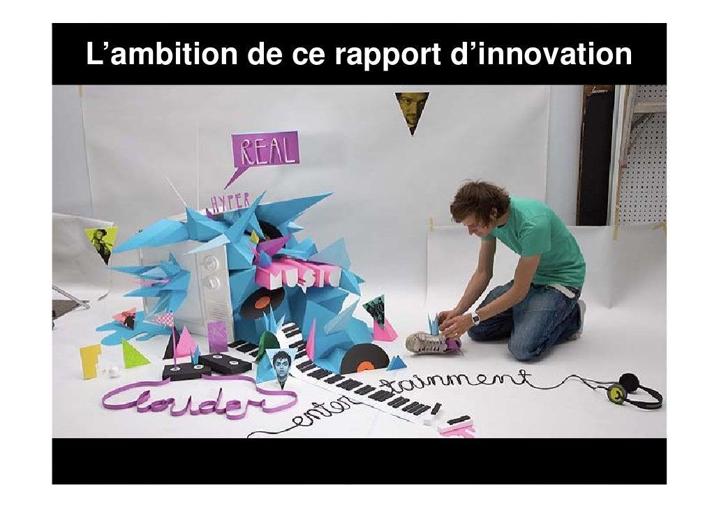 L'ambition de ce rapport d'innovation