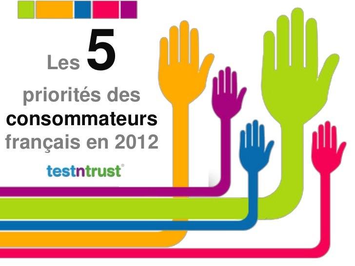 Les   5  priorités desconsommateursfrançais en 2012