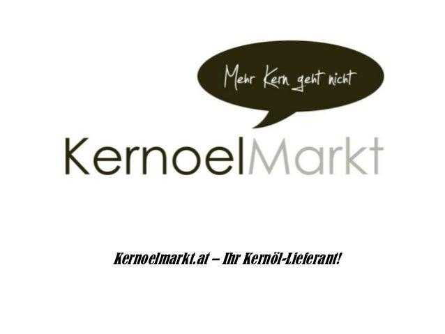 Kernoelmarkt.at – Ihr Kernöl-Lieferant!