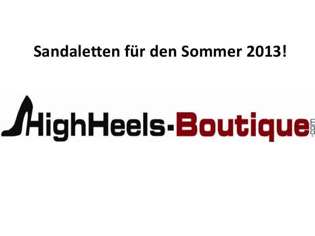 Sandaletten für den Sommer 2013!