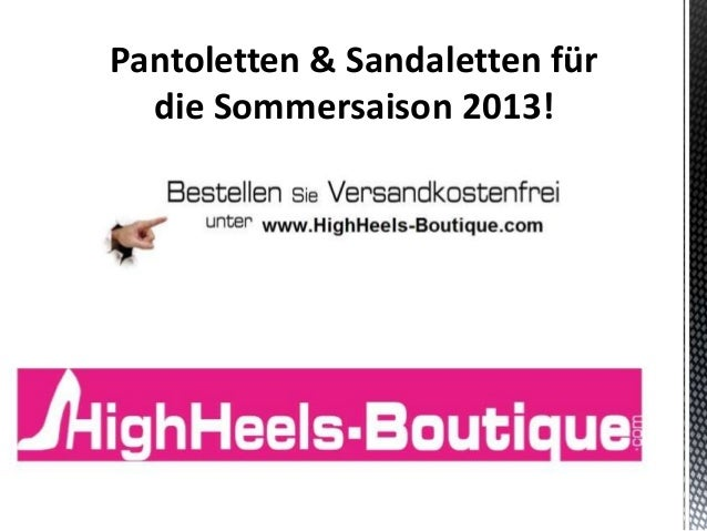Pantoletten & Sandaletten für die Sommersaison 2013!