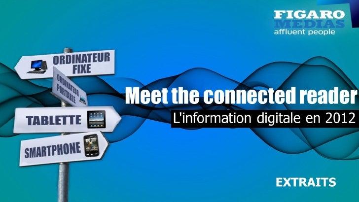 La place du digital dans l'information en 2012        >> Quel est le budget temps quotidien consacré à l'information digit...