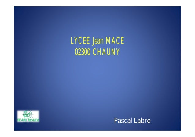 LYCEE Jean MACE 02300 CHAUNY            Pascal Labre