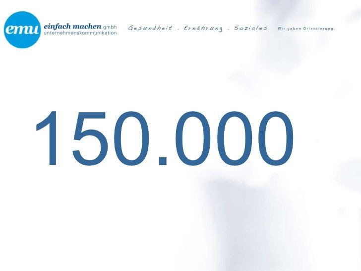 <ul><li>150.000 </li></ul>
