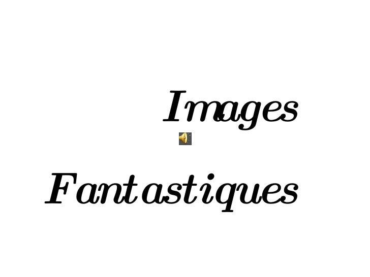 Images Fantastiques