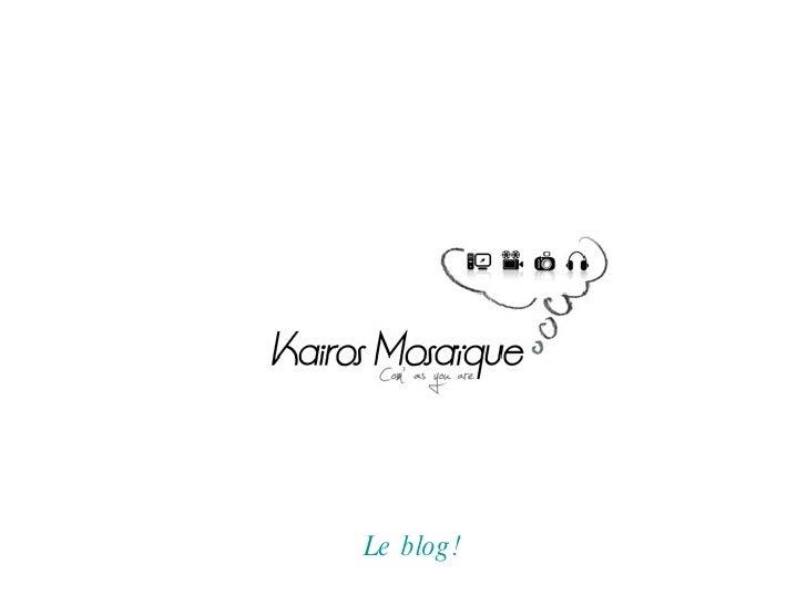 Le  blog !