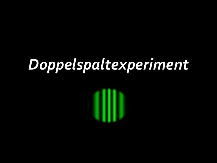 Doppelspaltexperiment<br />
