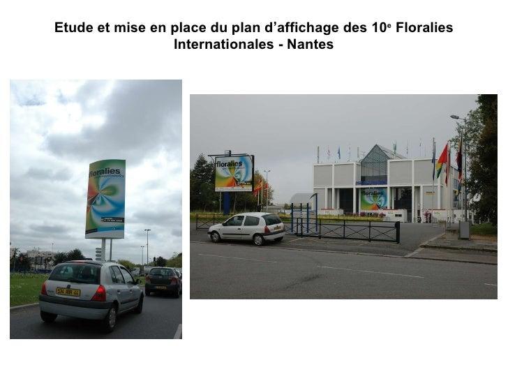 Etude et mise en place du plan d'affichage des 10 e  Floralies Internationales - Nantes