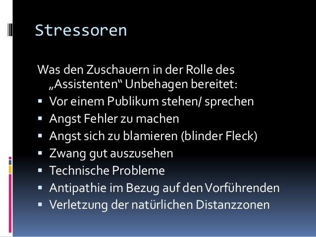Aber: Stressoren können auch effektiv zur Kontrolle des Zuschauers eingesetzt werden  Klassische Force  Hoy BookTest  I...